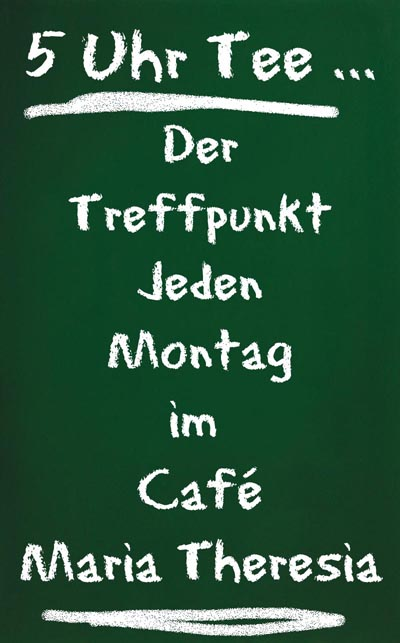 5 Uhr Tee im Cafe Maria Theresia